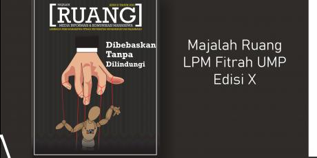 Majalah Ruang LPM Fitrah UMP Edisi X Tahun 2021